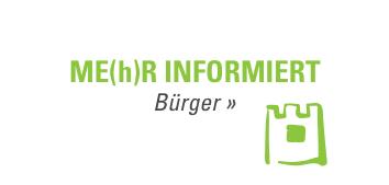 ME(h)R INFORMIERT - Bürger