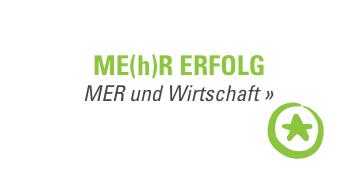 ME(h)R ERFOLG - MER und Wirtschaft